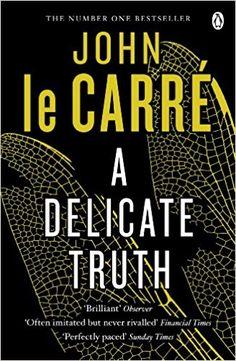A delicate truth / John le Carré   N-4 LEC (idiomas)