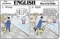 Get around in English - How to be polite