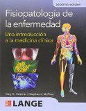 Fisiopatología de la enfermedad : una introducción a la medicina clínica / editado por Gary D. Hammer, Stephen J. McPhee