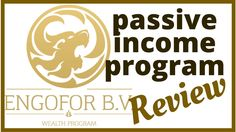 Engofor Wealth Program - Review - Start Earning Passive Income Now! - Ho...