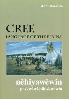 Cree, Language of the Plains: Jean Okimasis.