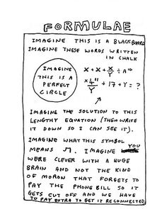 David Shrigley. I can feel this intelligent pain...