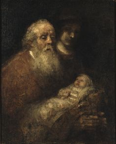 Rembrandt, Simeon with the Infant Christ in the Temple, about 1669. Oil on canvas 98 x 79 cm Nationalmuseum, Stockholm 4567 © Photo: Eric Cornelius / Nationalmuseum, Stockholm