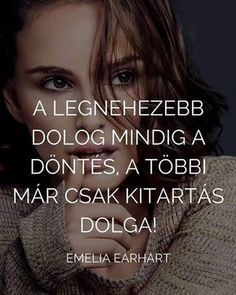Motivációs idézetek Wise Quotes, Motivational Quotes, Inspirational Quotes, Dont Break My Heart, Daily Wisdom, Daily Motivation, Quotations, Affirmations, Self