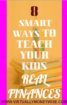 Do you struggle in making your kids understand the importance of money? Do you want them to handle money in a better way?   Then have a look on these 8 smart ways to make your work easier.