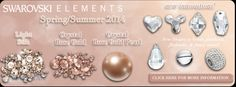 New SWAROVSKI ELEMENTS Innovations for Spring/Summer 2014!  New colors: Light Silk and Crystal Rose Gold!  We have them all in stock now!!  www.harmanbeads.com
