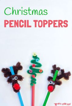 Christmas Pencil Toppers - DIY Christmas tree and reindeer pencil toppers are adorable, frugal and quick too. A fun Christmas craft for kids.