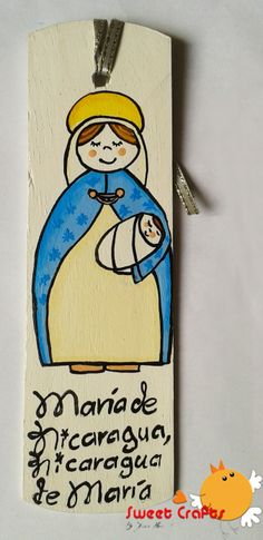 Separador de lectura Virgen María Con la consigna nicaragüense he decorado este orignal separador de lectura. Solicita tu diseño en Sweet Crafts #YoHagoPatria #PinturaCountry Técnica: Acrílico sobre madera