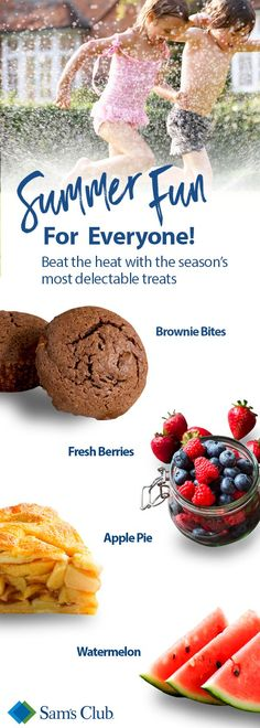 The taste of summer is alive at Sam's Club! Find everything you need like brownie bites, fresh berries and apple pie to satisfy your sweet tooth this season.