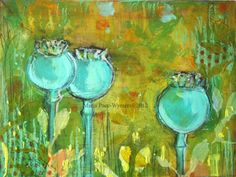 Poppy Pods floral abstract green, painting by artist Maria Pace-Wynters
