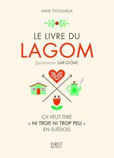 Le Livre du LAGOM: THE tendance lifestyle de la rentrée et mon nouveau livre!