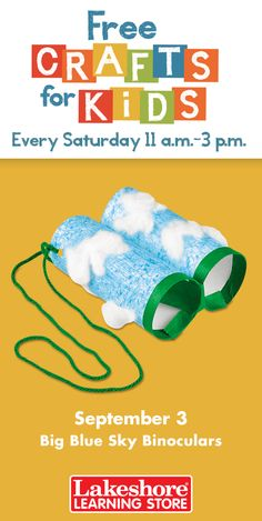 Join us Saturday, September 3 from 11 a.m. - 3 p.m. at any Lakeshore Learning Store for #FreeCraftsForKids! These whimsical, cloud-watching binoculars help kids' imaginations soar!