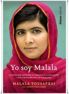 """Yo soy Malala : la joven que defendió el derecho a la educación y fue tiroteada por los talibanes / Malala Yousafzai con Christina Lamb. """"En invierno los talibanes solían desaparecer en las montañas, pero estábamos seguros de que volverían y no sabíamos qué ocurriría entonces. Creíamos que la escuela comenzaría con el nuevo curso. Los talibanes podrían arrebatarnos los bolígrafos y los libros, pero no podrían impedir que nuestras mentes pensaran."""""""