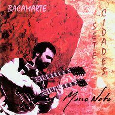 """J'avais été particulièrement subjugué, et je le suis toujours, par l'excellent album Depois Do Fim (1983) de Bacamarte. J'ai pu me procurer un autre album de Bacamarte, Sete Cidades (1999). Je me pose uen question à l'écoute de l'album : """"est-ce vraiment..."""
