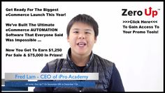 Fred Lam - Zero Up eCommerce automation software high ticket launch affiliate program JV invite video - Pre-Launch Begins: Monday, November 28th 2016 - Launch Day: Thursday, December 1st 2016  - http://v3.jvnotifypro.com/announcements/partner/fred_lam/Zero_Up