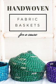These handwoven fabric baskets come in an array of colors. Each one is handmade and ethically sourced. You can support women in need through your purchase of beautiful home decor!