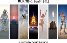 Beautiful photos from Burning Man 2012 by photojournalist Scott London