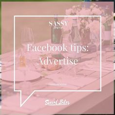 Educate yourself on how to make the most out of Facebook advertising for your business. There are lots of free resources out there, but if you've still got no clue - we're here to help! info@sassydigital.co.uk