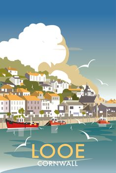 Looe, Cornwall by Dave Thompson Posters Uk, Train Posters, Railway Posters, Vintage Travel Posters, Illustrations And Posters, Beach Posters, British Travel, British Seaside, Looe Cornwall