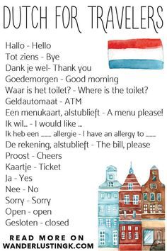 25 Essential Dutch phrases for traveling in the Netherlands Useful Dutch phrases for travelers to Amsterdam as well as Holland written by a resident of the Netherlands that you'll definitely want to use! Visit Amsterdam, Amsterdam City, Amsterdam Travel, Amsterdam Netherlands, The Netherlands, Dutch Phrases, Victoria Hotel Amsterdam, Learn Dutch, Dutch Bros
