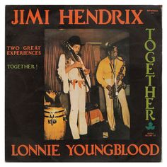 #JimiHendrix And #LonnieYoungBlood - #TwoGreatExperiences - #Together - #vinil #vinilrecords #music #rock