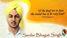 Bhagat Singh Quotes, Sayings, Images Best Lines, Bhagat Singh wallpapers HD images Pictures, Bhagat Singh quotes on India independence British bombs Swadesh Bhagat Singh Wallpapers, Bhagat Singh Quotes, Freedom Fighters Of India, Guru Granth Sahib Quotes, Indian Army Wallpapers, Guru Gobind Singh, Dp Photos, How To Influence People, Wish Quotes