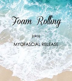 Foam Rolling: A Deep Tissue Massage. A must to release adhesions in the muscles…