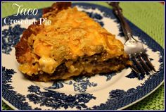 Sweet Tea and Cornbread: Taco Crescent Pie!