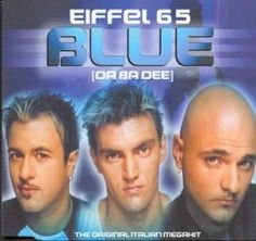 ➽❥ Eiffel 65ミ☆  I'm blueee da ba dee da ba dyyee.. ♬ ♪ ♪♪♪♪♩♩       http://www.facebook.com/l.php?u=http%3A%2F%2Fopen.spotify.com%2Ftrack%2F5FgtdSf7I5lClThz2ptWvl&h=_AQFn6kFX
