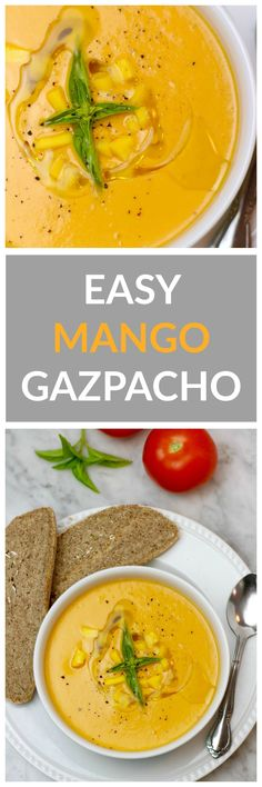 Easy Mango Gazpacho - seven simple, whole food ingredients in this ...