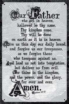 The Lord's Prayer - Christian Posters x poster printed on gloss paper with AQ coating for great longevity. Christian Posters, Christian Quotes, Christian Wife, Christian Faith, Favorite Bible Verses, Favorite Quotes, Bible Scriptures, Bible Quotes, Niv Bible