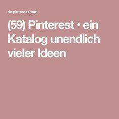 (59) Pinterest • ein Katalog unendlich vieler Ideen