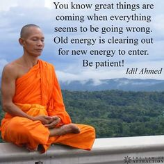 ... great things are coming when everything seems to be going wrong. Old energy…