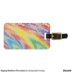 Raging Rainbow Fire Lines Bag Tag
