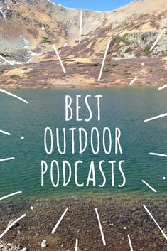 Looking for new outdoor podcasts for your next hike, road trip or while you day dream in the office? Check out these top outdoor podcasts for hikers.