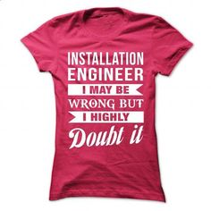 BUSINESS-DEVELOPER - Doubt it - #girls #t shirt. GET YOURS => https://www.sunfrog.com/No-Category/INSTALLATION-ENGINEER--Doubt-it-6198-HotPink-Ladies.html?id=60505