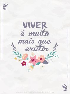 "Freebie: Wallpaper ""VIVER é muito mais que existir"" Typography Quotes, More Than Words, Quote Posters, Wallpaper S, Printable Wall Art, Cute Wallpapers, Life Quotes, Girly Quotes, Inspirational Quotes"