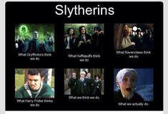 So Slytherin