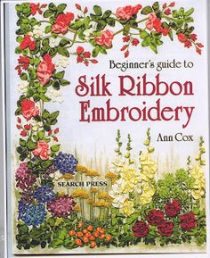 My embroidery: Silk ribbon embroidery