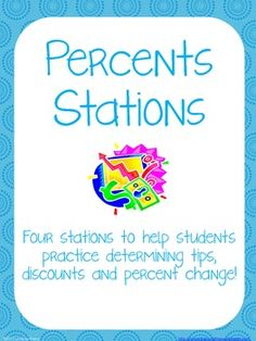 Real World Connections: Four stations to use in your classroom to help students understand the concepts of determining the percent of a number, percent change, tips and discounts. Station sheets and student worksheets included. Consumer Math, Math Drills, Education Middle School, Sixth Grade Math, Daily Math, Basic Math, Math Stations, Math Facts, Math Classroom