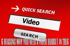 6 Reasons Why You Need a Video Budget in 2016