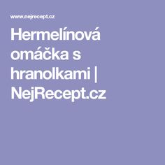 Hermelínová omáčka s hranolkami | NejRecept.cz Syrup