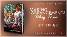 Becca's Book Affair: Making Arrangements by Ferris Robinson Blog Tour
