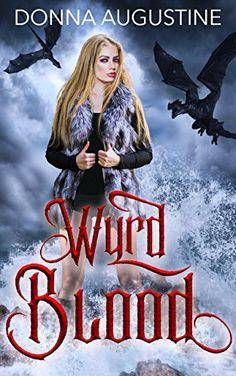 Wyrd Blood by Donna Augustine https://www.amazon.com/dp/B075CBLK7R/ref=cm_sw_r_pi_dp_x_TQgXzbTPPGJ4D