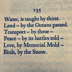 Water is Taught by Thirst by Emily Dickinson