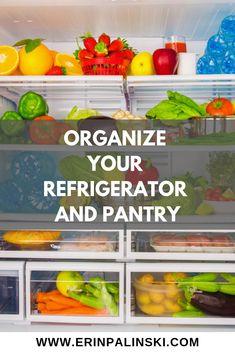 Tip #1: Organize Your Refrigerator and Pantry. #weightlossrecipes #weightlossfood #weightlosstricks #healthyeating #healthyeatingplan #weightlossplans #healthyeatingtips #healthylifestyle #diet #healthandfitness #healthandwellness