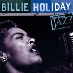 Billie Holiday Ken Burns Jazz: Definitive Billie Holiday album cover - Debut Album Cover Inspiration
