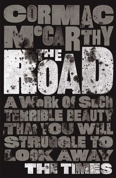 The Road [Paperback] Cormac Mc Carthy] Best Post Apocalyptic Books, The Road Cormac Mccarthy, Best Dystopian Books, Great Books, My Books, Modern Novel, Mc Carthy, Penguin Books, Books To Buy