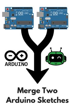 Merge Two Arduino Sketches Together - Learn Robotics Arduino Cnc, Arduino Programming, Arduino Board, Arduino Sensors, Linux, Technology World, Digital Technology, Diy Electronics, Electronics Projects