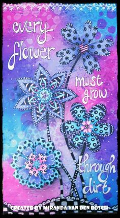 Miranda van den Bosch - I love the new doodles flowers by Dylusions, they are so awesome. I used them on a Dylusions paints background.